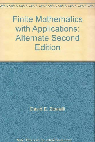 Finite Mathematics, with Applications, Third Edition: Zitarelli, David E., Raymond F. Coughlin and ...