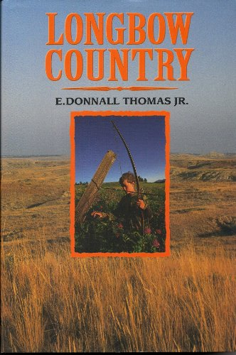 Longbow Country: Thomas, E. Donnall Jr.