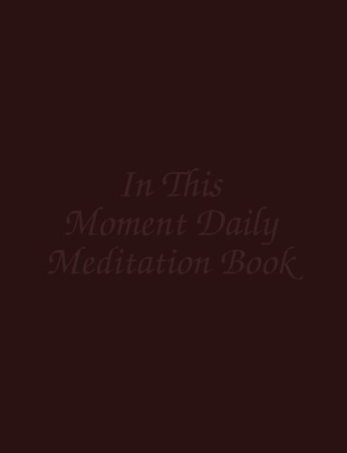 In This Moment Daily Meditation Book: Anonymous, Co-Dependents