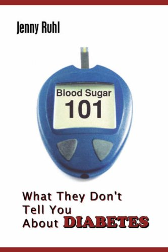 9780964711617: Blood Sugar 101: What They Don't Tell You about Diabetes