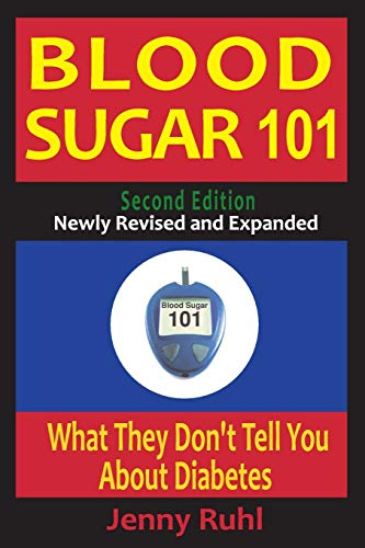 9780964711662: Blood Sugar 101: What They Don't Tell You About Diabetes
