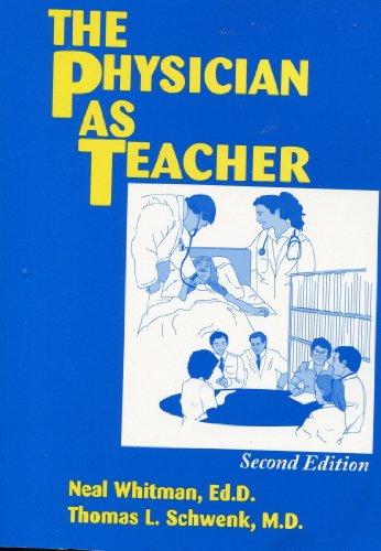 9780964711709: The Physician as Teacher