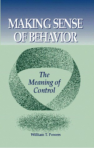 9780964712157: Making Sense of Behavior: The Meaning of Control