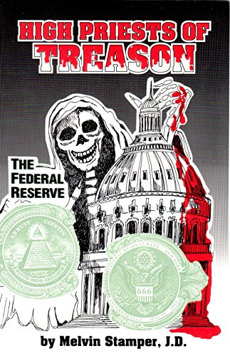 9780964712850: High Priests of Treason