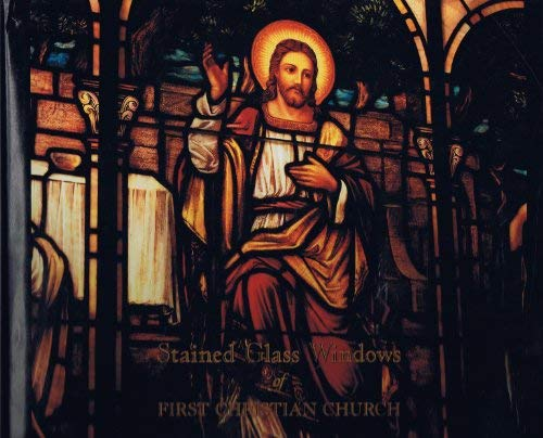 9780964721227: Stained Glass Windows of First Christian Church