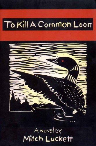9780964721241: To Kill a Common Loon