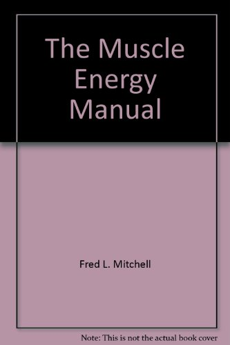 9780964725034: The Muscle Energy Manual, Vol. 3: Evaluation and Treatment of the Pelvis and Sacrum