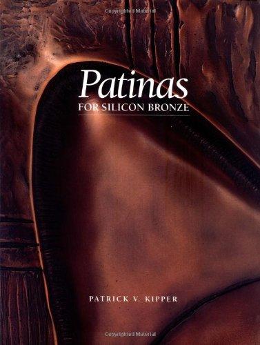 9780964726901: Patinas for Silicon Bronze