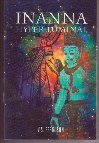 9780964727632: Inanna Hyper-luminal