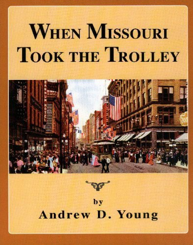 When Missouri Took the Trolley