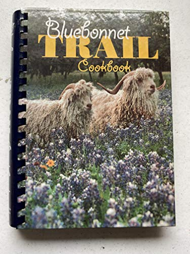 9780964729001: Bluebonnet Trail Cookbook