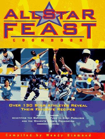 9780964731615: All Star Feast Cookbook