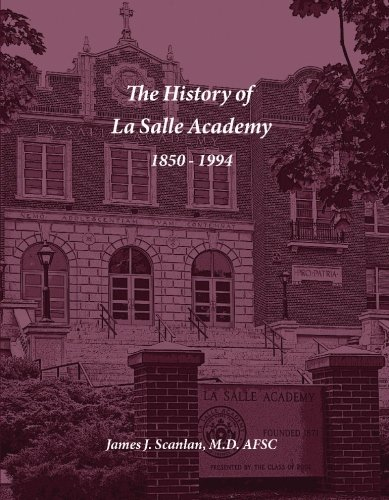 9780964732407: The History of La Salle Academy: Providence, Rhode Island