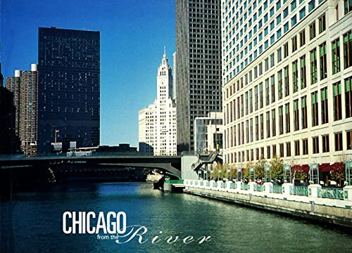 9780964735002: Chicago from the River