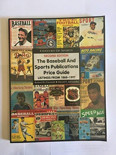 The Baseball and Sports Publications Price Guide-2nd: David T. Alexander;