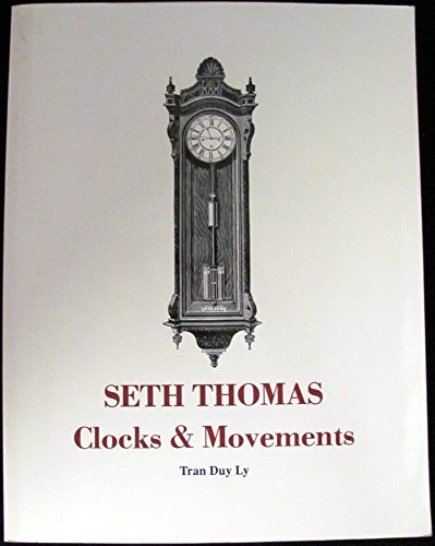 9780964740600: Seth Thomas Clocks and Movements: A Guide to Identification and Prices/With Price Up-Date