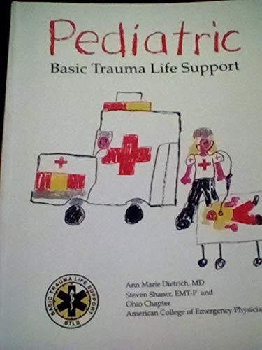 9780964741805: Pediatric Basic Trauma Life Support