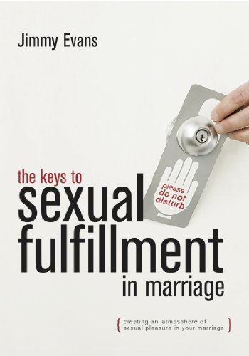 The Keys to Sexual Fulfillment in Marriage: Jimmy Evans; MarriageToday