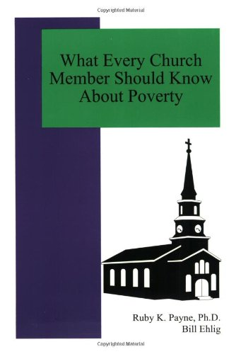 9780964743779: What Every Church Member Should Know About Poverty