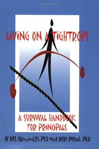 9780964743786: Living on a Tightrope: A Survival Handbook for Principals