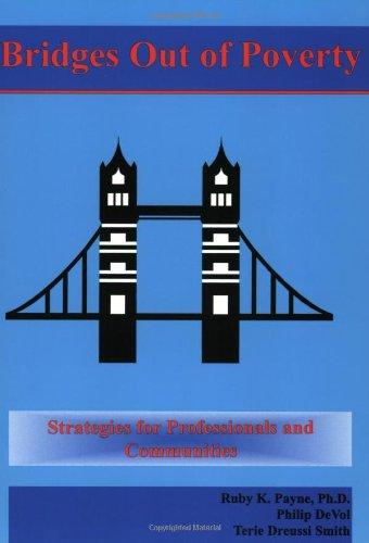 9780964743793: Bridges Out of Poverty: Strategies for Professionals and Communities