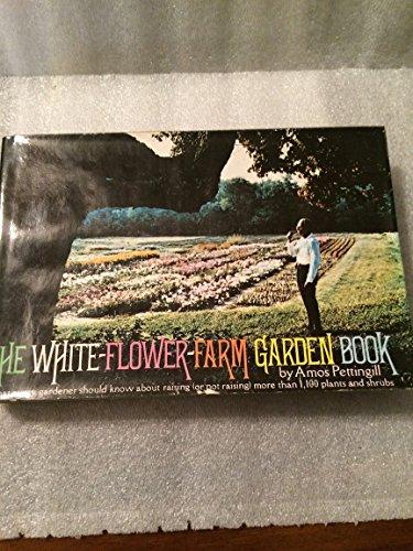 9780964744004 the white flower farm garden book abebooks amos 9780964744004 the white flower farm garden book mightylinksfo Gallery