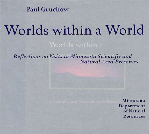 Worlds within a World: Gruchow, Paul