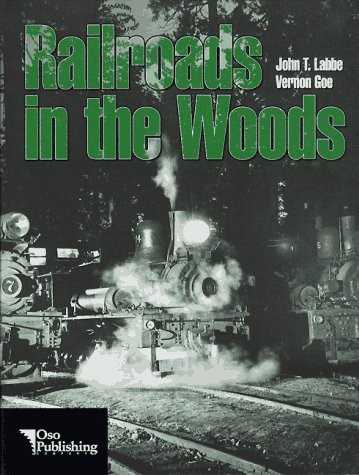 9780964752108: Railroads in the Woods