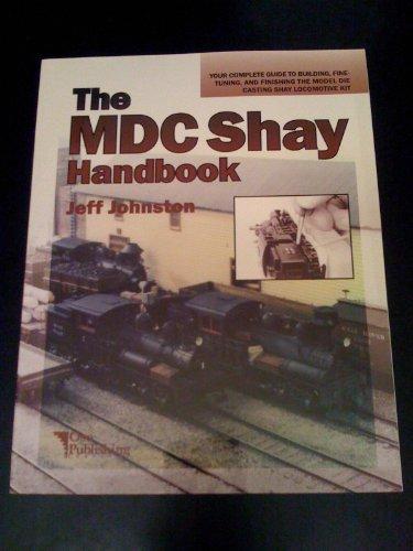 The Mdc Shay Handbook: Johnston, Jeff;Oso Pub