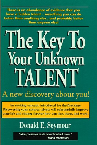 9780964753204: Key to Your Unknown Talent : A New Discovery About You
