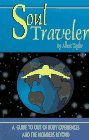 9780964753464: Soul Traveler: A Guide to Out of Body Experiences and the Wonders Beyond