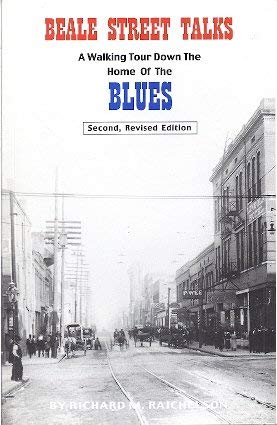 9780964754515: Beale Street Talks: A Walking Tour Down the Home of the Blues