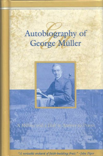 9780964755208: Autobiography of George Muller: A Million and a Half in Answer to Prayer