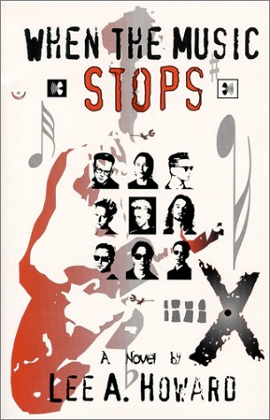 When the Music Stops: Lee A. Howard