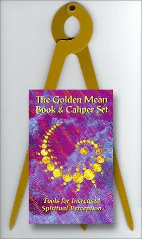 9780964764538: The Golden Mean Book & Caliper: Tools to Increase Spiritual Perception