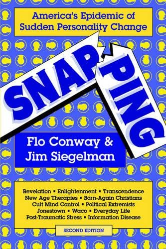 9780964765009: Snapping: America's Epidemic of Sudden Personality Change