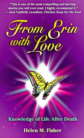9780964765214: From Erin with Love: Knowledge of Life After Death