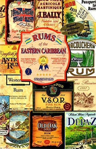 9780964765313: Rums of the Eastern Caribbean