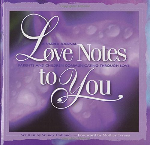 9780964773707: Love Notes to You: A Shared Journal - Parents and Children Communicating Through Love