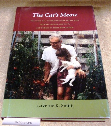 """The Cat's Meow """"SIGNED"""": LaVerne K. Smith"""