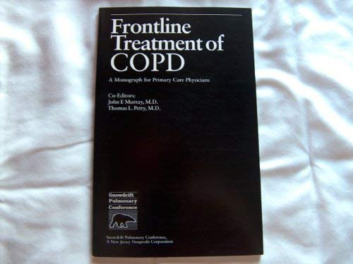 Frontline Treatment of COPD. A Monograph for: Murray, John F.