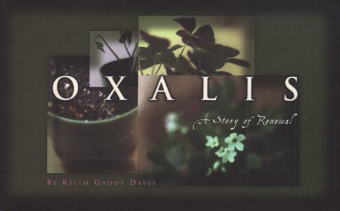 9780964775121: Oxalis - A Story of Renewal