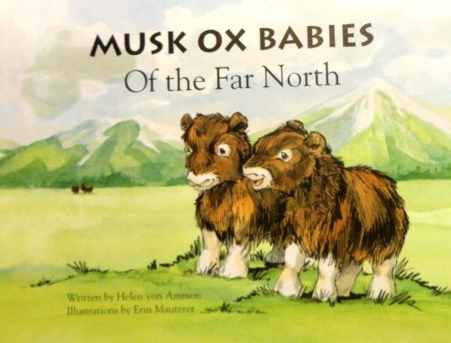Musk Ox Babies of the Far North (Signed)