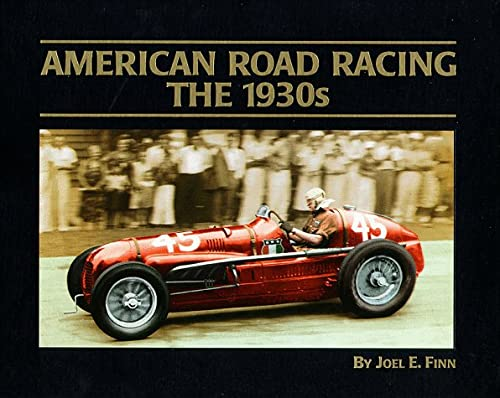 9780964776906: American Road Racing-the 1930s