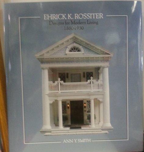 9780964776975: Ehrick K. Rossiter Designs for Modern Living 1880-1930