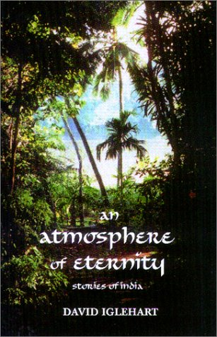 9780964778313: An Atmosphere of Eternity: Stories of India