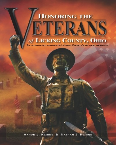 Honoring the Veterans of Licking County, Ohio: Aaron J. Keirns,