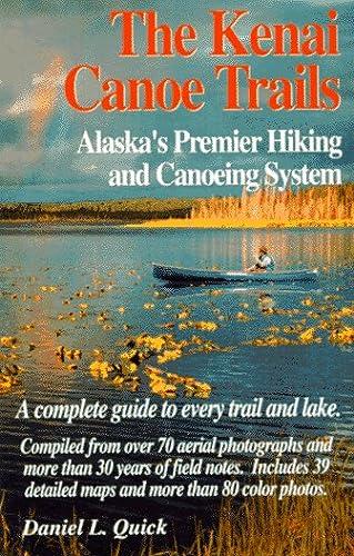 9780964780408: The Kenai Canoe Trails