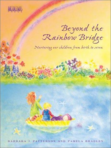 9780964783232: Beyond the Rainbow Bridge