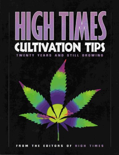 9780964785847: High Times Cultivation Tips